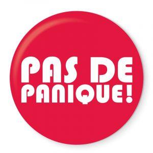 Badge Pas de Panique!