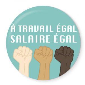 Badge A travail égal, salaire égal