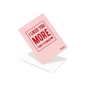 I like you more than planned Postcard - ENG