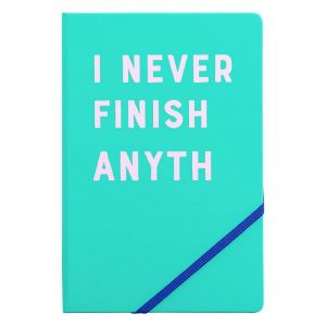 A5 Notebook - I Never Finish